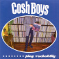 Cosh Boys - Play Rockabilly EP