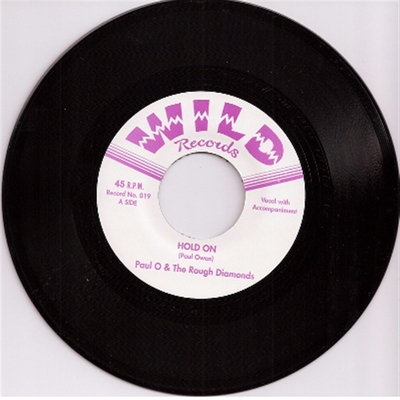 Paul O & The Rough Diamonds - Hold On / Swinging Time On Planet 9 i gruppen Övrigt / Musik / Vinyl hos Sivletto (4071)