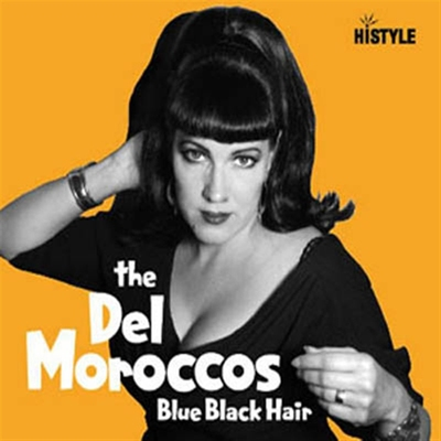 The Del Moroccos - Blue Black Hair i gruppen Övrigt / Musik / CD hos Sivletto (4762)