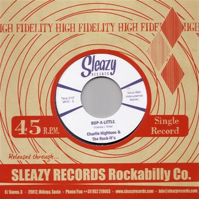 Charlie Hightone & the Rock-It's - Bop-A-Little b/w Instant Love i gruppen Musik & Film / Musik / Vinyl hos Sivletto - Skylark AB (4871)