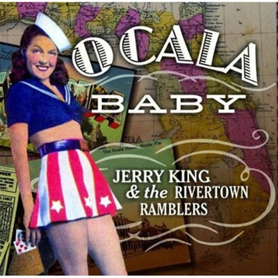 Jerry King & The Rivertown Ramblers - Ocala Baby i gruppen �vrigt / Musik / CD hos Sivletto (5114)