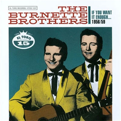 The Burnette Brothers - If You Want It Enough i gruppen Övrigt / Musik / CD hos Sivletto (5139)