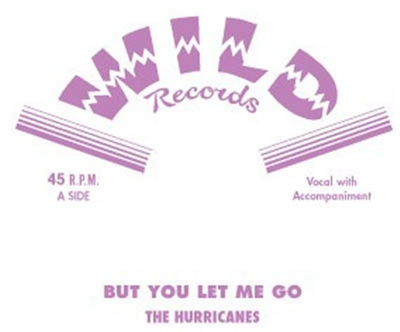 The Hurricanes - But You Let Me Go / It's All About You? i gruppen Övrigt / Musik / Vinyl hos Sivletto (8007)