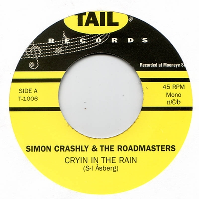 Simon Crashly & The Roadmasters - Cryin In The Rain / Getaway i gruppen Övrigt / Musik / Vinyl hos Sivletto (8412)