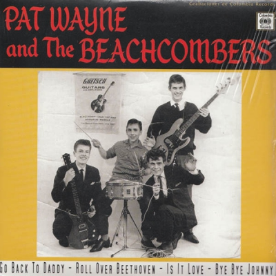 Pat Wayne and The Beachcombers - Go Back To Daddy / Roll Over Beethoven / Is It Love? / Bye Bye Johnny (Repro) i gruppen Musik & Film / Musik / Vinyl hos Sivletto - Skylark AB (Columbia)