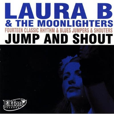 Laura B and the Moonlighters - Jump and Shout i gruppen �vrigt / Musik / CD hos Sivletto (R&B107)