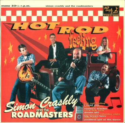 Simon Crashly & The Roadmasters - Hot Rod Feeling - Tail Records i gruppen Övrigt / Musik / Vinyl hos Sivletto (TAIL-10-2)