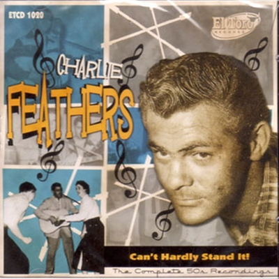 Charlie Feathers - Can't Hardly Stand It - The Complete 50's Recordings 2cd-box i gruppen �vrigt / Musik / CD hos Sivletto (W2785-002)
