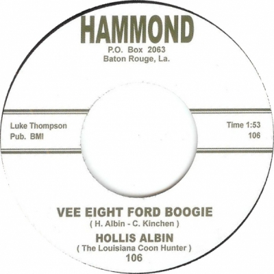 Hollis Albin - Vee Eight Ford Boogie / Uncle Earl Don't Stand Alone i gruppen Övrigt / Musik / Vinyl hos Sivletto (hammond-105)