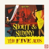 Five Aces - Shout & Shimmy