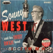 Sonny West and His Sweet Rockin' Band - Big City Woman