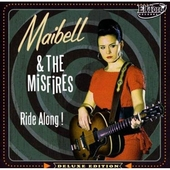 Maibell & the Misfires - Ride Along!