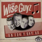 The Wise Guys - Don't Touch My Greasy Hair!