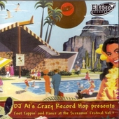 DJ At's Crazy Record Hop presents Foot Tappin' & Dance At The Screamin' Festival vol 3