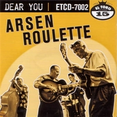 Arsen Roulette - Dear You