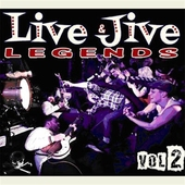 Live & Jive Legends Vol 2