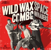 Wild Wax Combo - Space Invaders (Vinyl EP)