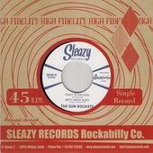 The Sun Rockets - Crazy Rhythm Roll + Dirty Night Blues / Desert Wind + Pick Up The Phone