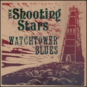 Shooting Stars - Watchtower Blues (Vinyl)