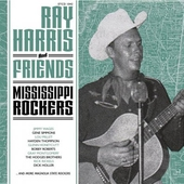 Ray Harris And Friends - Mississippi Rockers