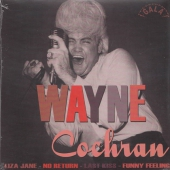 Wayne Cochran - Liza Jane / No Return / Last Kiss / Funny Feeling (Repro)