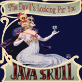 Java Skull  - The Devil's Looking For You (Vinyl)