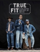 True Fit - A Collected History of Denim