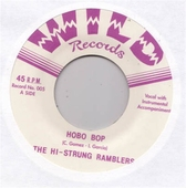 The Hi-Strung Ramblers - Hobo Bop/Run Boy Run