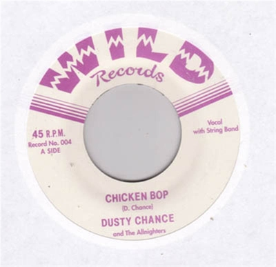 Dusty Chance - Chicken Bop / Hex on my Heart i gruppen �vrigt / Musik / Vinyl hos Sivletto (wr45-004)